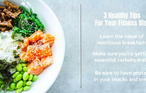 3 Healthy Tips For Your Fitness Diet